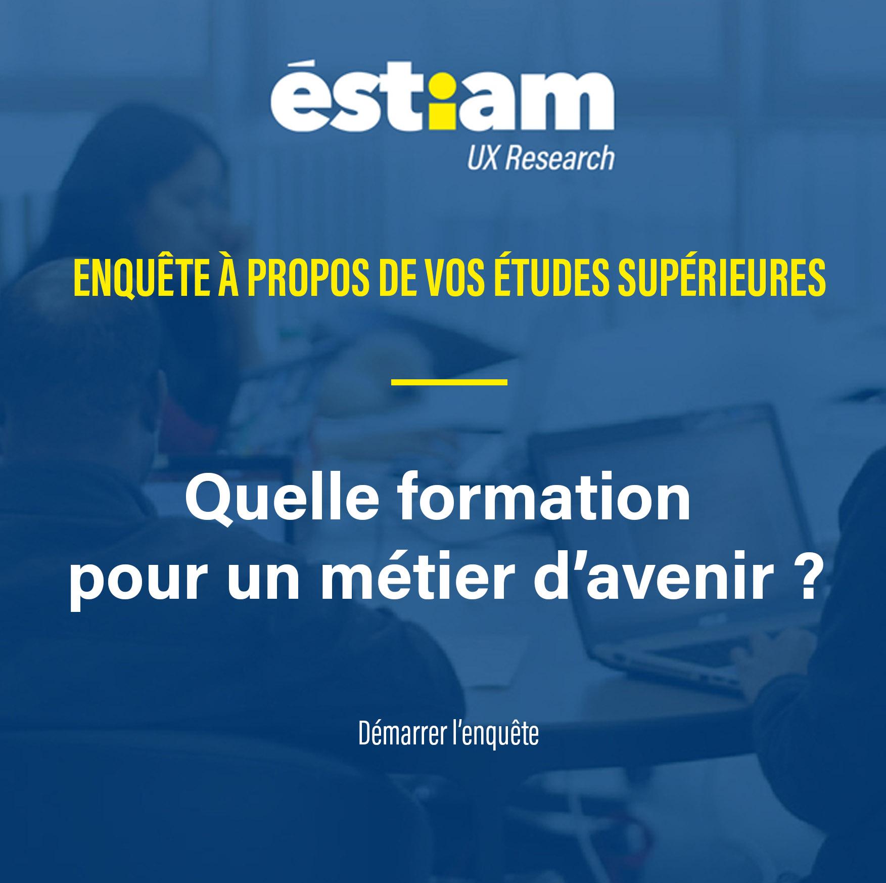 Estiam UX Research : enquête études supérieures